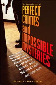 The Mammoth Book of Perfect Crimes & Impossible Mysteries