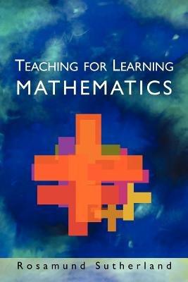 Teaching For Learning Mathematics PDF