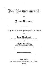 Deutsche grammatik für Amerikaner: Nach einer neuen praktischen methode