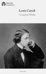Delphi Complete Works of Lewis Carroll  Illustrated  PDF