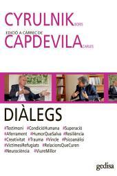DIÀLEGS. CYRULNIK, Boris I CAPDEVILA, Carles