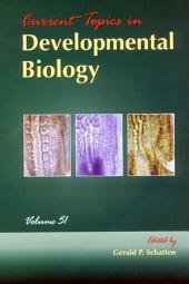 Current Topics in Developmental Biology: Volume 51