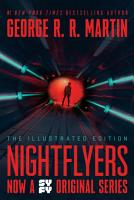 Nightflyers  The Illustrated Edition PDF