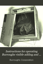 Instructions for operating Burroughs visible adding and listing machines