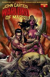 John Carter: Warlord of Mars #14