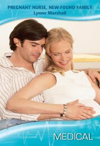 Pregnant Nurse  New Found Family