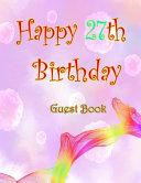 Happy 27th Birthday Guest Book