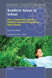 Buddhist Voices in School: How a Community Created a Buddhist Education Program for State Schools