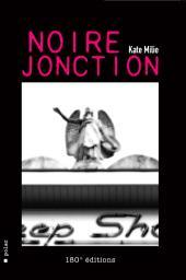 Noire Jonction: Un thriller à la Belge !