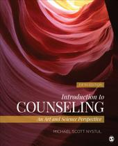 Introduction to Counseling: An Art and Science Perspective, Edition 5