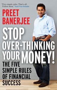 Stop Over Thinking Your Money  Book