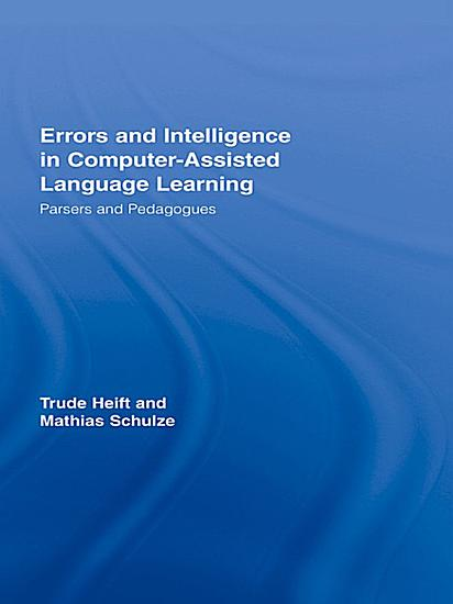 Errors and Intelligence in Computer Assisted Language Learning PDF