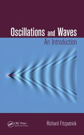 Oscillations and Waves: An Introduction