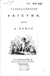 Vaderlandsche brieven: Volume 1