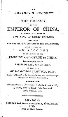 An Historical Account of the Embassy to the Emperor of China
