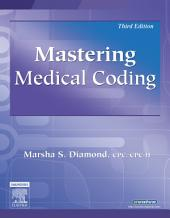 Mastering Medical Coding - E-Book: Edition 3