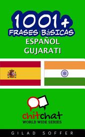1001+ Frases Básicas Español - Gujarati