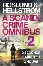 Roslund and Hellström: A Scandi Crime Omnibus 2