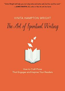 The Art of Spiritual Writing Book
