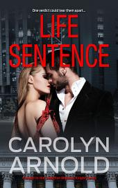 Life Sentence: (Detective Madison Knight Series Prequel)