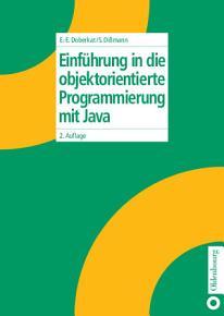 Einf  hrung in die objektorientierte Programmierung mit Java PDF