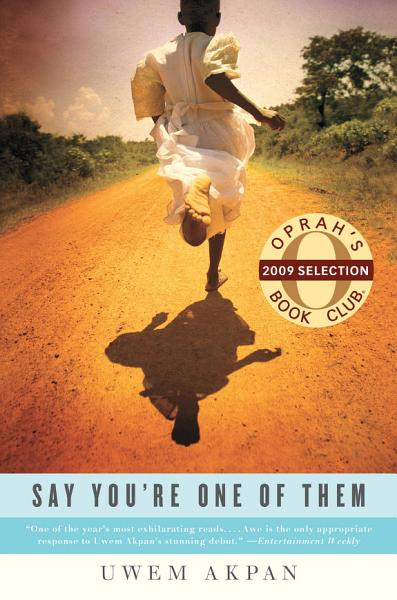 Download Say You re One of Them Book