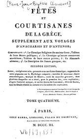 Fêtes et courtisanes de la Grèce: Suppl. aux voyages d'Anarchis et d'Antenor ...