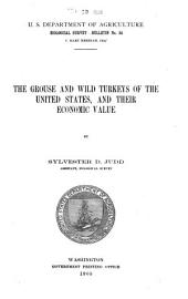 The Grouse and Wild Turkeys of the United States, and Their Economic Value