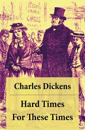 Hard Times for These Times: Volume 1