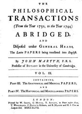 Philosophical Transactions and Collections: Abridged and Disposed Under General Heads, Volume 9