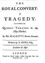 The Royal Convert. A Tragedy [in Five Acts and in Verse], Etc