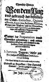 Chymische Medicin: von dem Nutz und gebrauch der destillierten Oelen, Extracten, Quintis essentiis ...