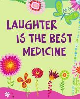 Laughter Is the Best Medicine PDF