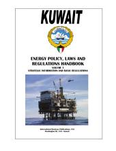 Kuwait Energy Policy, Laws and Regulation Handbook