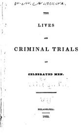 The Lives and Criminal Trials of Celebrated Men