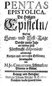 Pentas epistolica ...