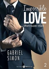 Impossible Love – Retrouve-moi 2