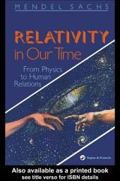 Relativity In Our Time