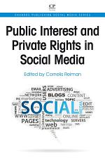 Public Interest and Private Rights in Social Media