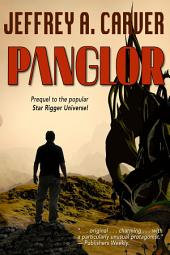 Panglor: A Novel of the Star Rigger Universe