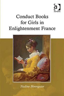 Conduct Books for Girls in Enlightenment France PDF