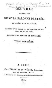 Œuvres complètes de Mme. la baronne de Staël: Considérations sur les principaux événemens de la révolution françoise