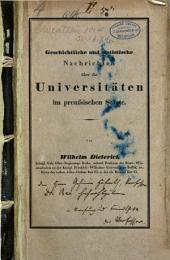 Geschichtliche und statistische Nachrichten über die Universitäten im preußischen Staate