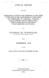 Annual Report Upon the Geographical Explorations and Surveys West of the One Hundredth Meridian ...