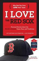 I Love the Red Sox I Hate the Yankees PDF