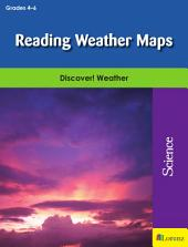 Reading Weather Maps: Discover! Weather
