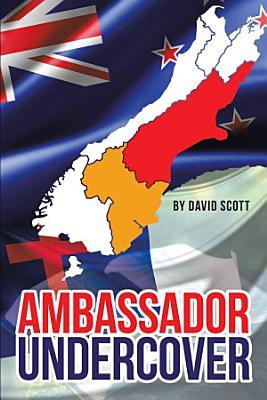 Ambassador Undercover