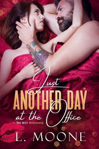 Just Another Day at the Office  A Steamy Dad Bod Workplace Romance  PDF