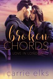 Broken Chords: Love in London 2