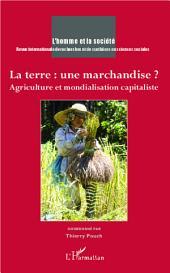 La terre : une marchandise ?: Agriculture et mondialisation capitaliste